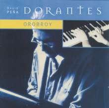 Dorantes (geb. 1969): Orobroy, CD