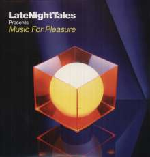 Late Night Tales Presents Music For Pleasure (remastered) (180g), 2 LPs