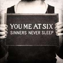You Me At Six: Sinners Never Sleep, CD