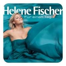 Helene Fischer: Für einen Tag, CD