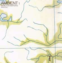 Brian Eno (geb. 1948): Ambient 1: Music For Airports (Remastered Edition), CD