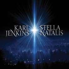 Karl Jenkins (geb. 1944): Stella Natalis, CD