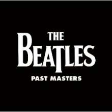 The Beatles: Past Masters (remastered) (180g), 2 LPs