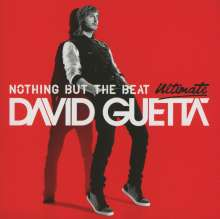 David Guetta: Nothing But The Beat (Ultimate Edition), 2 CDs