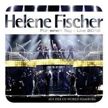 Helene Fischer: Für einen Tag - Live, 2 CDs