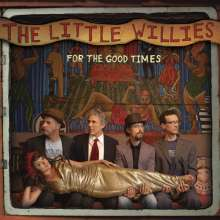 The Little Willies: For The Good Times, CD