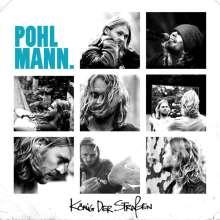 Pohlmann: König der Straßen, CD