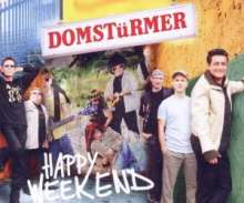 Domstürmer: Happy Weekend, Maxi-CD