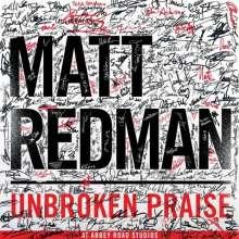 Matt Redman: Unbroken Praise At Abbey Road Studios, CD