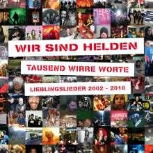 Wir sind Helden: Tausend wirre Worte: Lieblingslieder 2002 - 2010, CD