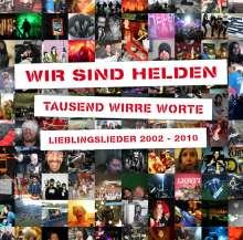 Wir sind Helden: Tausend wirre Worte: Lieblingslieder 2002 - 2010 (2CD + DVD), 3 CDs