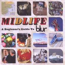 Blur: Midlife: A Beginners Guide To Blur, 2 CDs