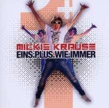 Mickie Krause: Eins.plus.wie.immer, CD