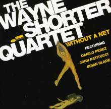 Wayne Shorter (geb. 1933): Without A Net, CD