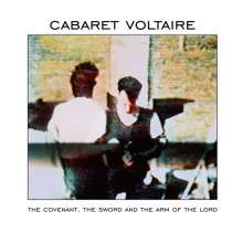 Cabaret Voltaire: The Covenant, The Sword And The Arm Of The Lord, CD