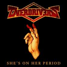 Overdrivers: She's On Her Period (Reissue), CD