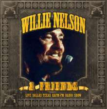 Willie Nelson: Live Dallas Texas KAFM-FM Radio Show, 2 CDs