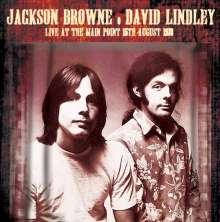 Jackson Browne & David Lindley: Live At The Main Point,15th August 1973, CD
