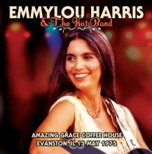 Emmylou Harris: Amazing Coffee House, Evanston, Il 15th May 1975, CD