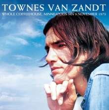 Townes Van Zandt: Whole Coffeehouse, Minneapolis MN 9 November 1973, CD