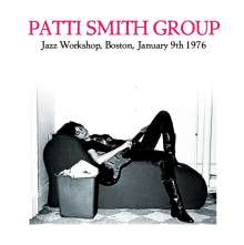 Patti Smith: Jazz Workshop, Boston, January 9th 1976, 2 CDs