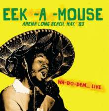 Eek-A-Mouse: Arena Long Beach, May '83 - Wa, CD