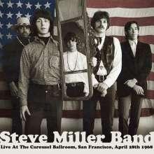 Steve Miller Band (Steve Miller Blues Band): Live At The Carousel Ballroom, San Francisco, 2 CDs