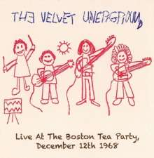 The Velvet Underground: Live At The Boston Tea Party 1968, 2 CDs