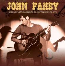 John Fahey: Record Plant, Sausalito CA, September 9th 1973, CD