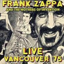 Frank Zappa (1940-1993): Live Vancouver 75, 2 CDs