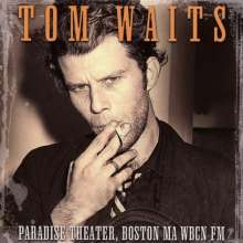Tom Waits: Paradise Theater, Boston Ma WBCN FM, CD