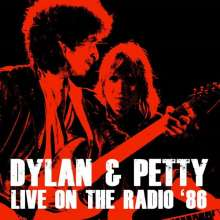 Bob Dylan & Tom Petty: Live On The Radio '86 (remastered) (180g), 2 LPs