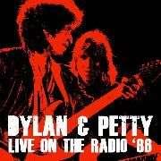 Bob Dylan & Tom Petty: Live On The Radio '86, CD