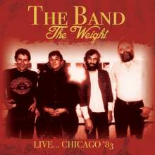 The Band: The Weight: Live... Chicago '83, CD