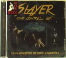 Slayer: Mind Control: Live 1994 Monsters Of Rock Argentina, CD
