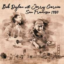 Bob Dylan & Jerry Garcia: San Francisco 1980, 2 CDs