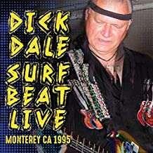 Dick Dale (1937-2019): Surf Beat Live: Monterey, CA, 1995, CD
