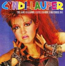 Cyndi Lauper: The Agora Ballroom, Cleveland Ohio, 14 December 1983, CD
