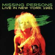 Missing Persons: Live In New York 1981, CD