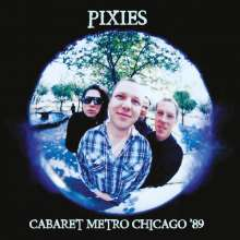 Pixies: Cabaret Metro Chicago '89, CD