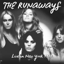The Runaways: Live In New York 1978 (180g), LP