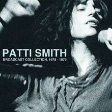 Patti Smith: Broadcast Collection 1975 - 1979, 11 CDs