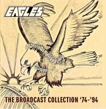 Eagles: The Broadcast Collection '74 - '94, 7 CDs