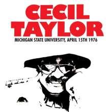 Cecil Taylor (1929-2018): Michigan State University, April 15th 1976 (180g), LP