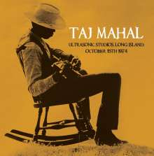 Taj Mahal: Ultrasonic Studios, Long Island, October 18th 1974 (180g), LP