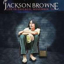Jackson Browne: Live In Chicago, November '76 (180g), LP