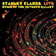 Stanley Clarke (geb. 1951): Live...Hymn Of The Seventh Galaxy, CD