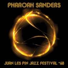 Pharoah Sanders (geb. 1940): Juan Les Pin Jazz Festival '68, CD