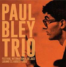 Paul Bley (1932-2016): Festival International De Jazz 1966, CD