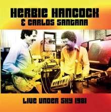 Herbie Hancock & Carlos Santana: Live Under The Sky 1981 (180g), 2 LPs